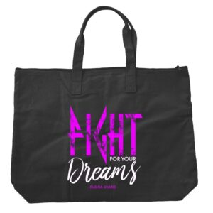 FIGHT! For Your Dreams Tote (Pink/Black)