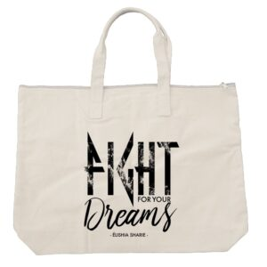FIGHT! For Your Dreams Tote (Black/Tan)